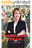 Campaign Trail (By Design Book 9)