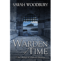 Warden of Time (The After Cilmeri Series Book 10)