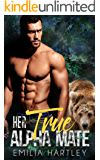 Her True Alpha Mate (Matchmaker Book 2)
