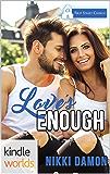 First Street Church Romances: Love's Enough (Kindle Worlds Novella)