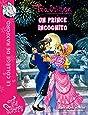 Téa Sisters - Le collège de Raxford, Tome 16 : Un prince incognito