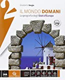 Il mondo domani. Atlante. Per la Scuola media. Con DVD-ROM. Con e-book. Con espansione online: 2