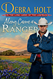 Along Came a Ranger (Texas Lawmen Book 3)