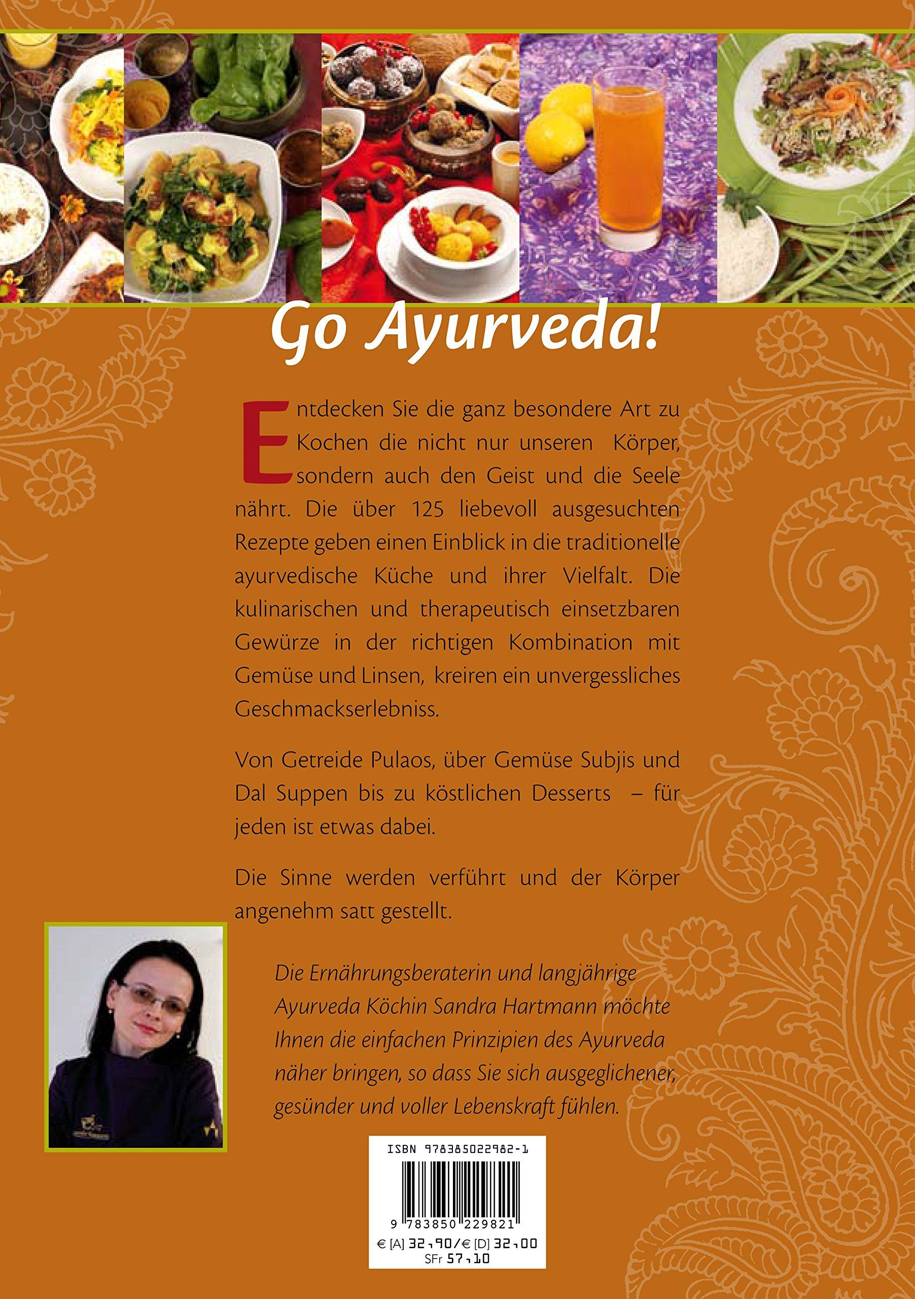 Der Schatz der Ayurveda Küche: mit über 125 Rezepten für Körper und ...