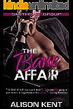 The Bane Affair: A sexy romantic suspense. An ex-military alpha hero. (Smithson Group Book 1)