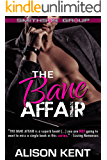 The Bane Affair: A sexy romantic suspense. An ex-military alpha hero. (Smithson Group Book 1)