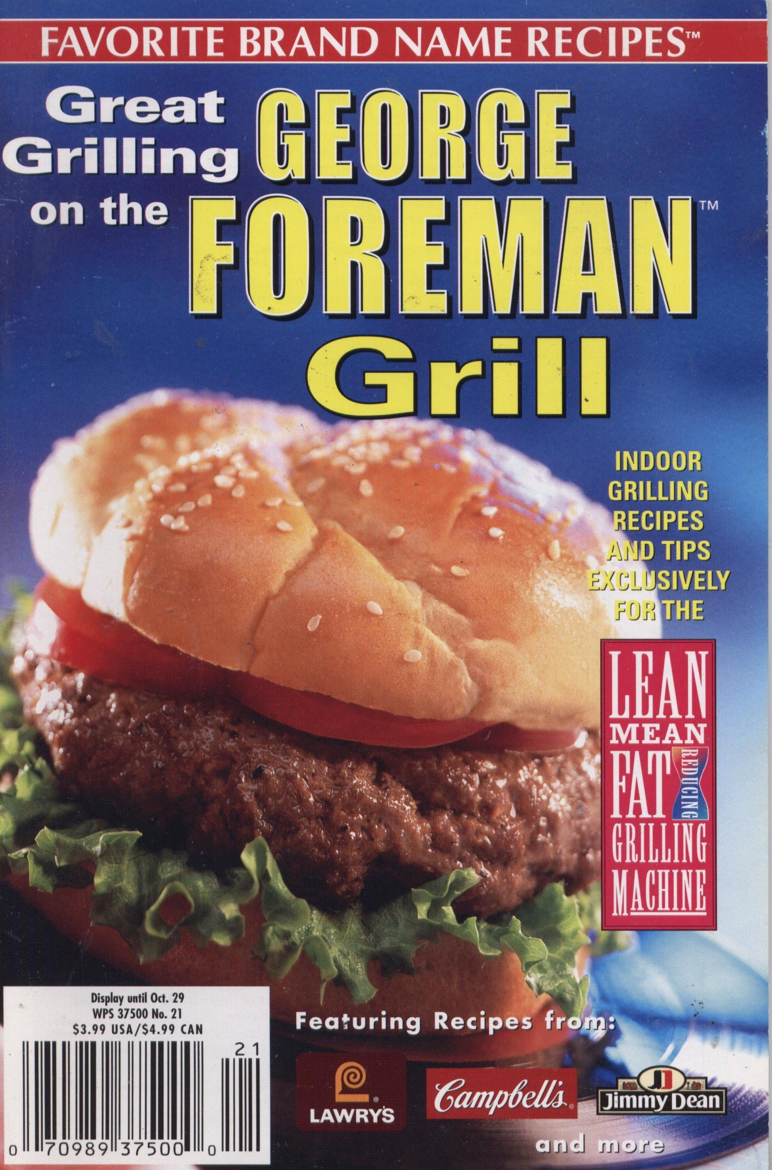 Great Grilling On The George Foreman Grill Favorite Brand