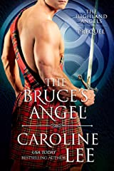The Bruce's Angel (The Highland Angels Book 0) Kindle Edition