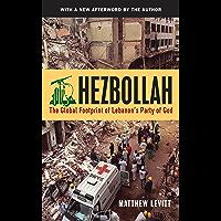 Hezbollah: The Global Footprint of Lebanon's Party of God (English Edition)