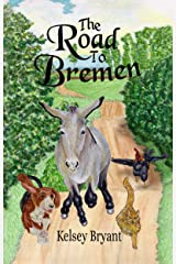 The Road to Bremen Kindle Edition