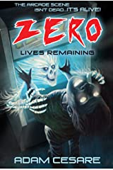 Zero Lives Remaining: A Haunted Arcade Story Kindle Edition