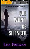 She Won't Be Silenced: A True Story