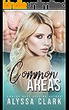Common Areas: A Reverse Harem Romance