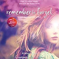 Remember to Forget: From Wattpad sensation @_smilelikeniall