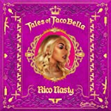 Tales of Tacobella [Explicit]