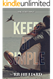 Keep It Simple (MMG Series Book 4) (English Edition)