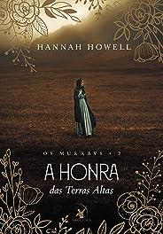 A honra das Terras Altas (Os Murrays Livro 2)