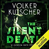 The Silent Death: Gereon Rath, Book 2