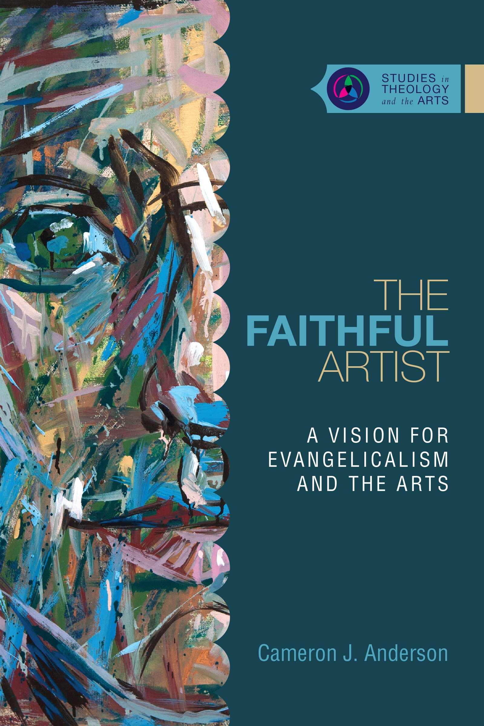 Image result for 'The Faithful Artist' by Cameron J. Anderson