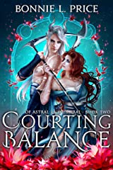 Courting Balance: A Romantic Demon Fantasy (Of Astral and Umbral Book 2) Kindle Edition