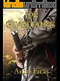 Los Guardianes (La Orden de los Varones nº 1) (Spanish Edition)
