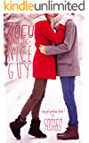 Zoey And The Nice Guy (Big Girl Panties Book 1)