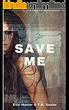Save Me (Homeland Zombies Series Book 1)