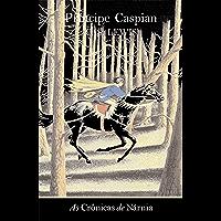 Príncipe Caspian (As Crônicas de Nárnia Livro 4)