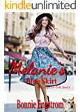Melanie's Blue Skirt (The Candy Cane Girls Book 6)