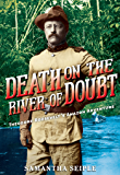 Death on the River of Doubt
