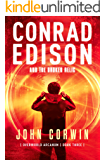 Conrad Edison and the Broken Relic: Dark Urban Fantasy (Overworld Arcanum Book 3)
