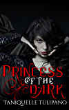 Princess of the Dark (The Monstrum Vampire Series Book 3)
