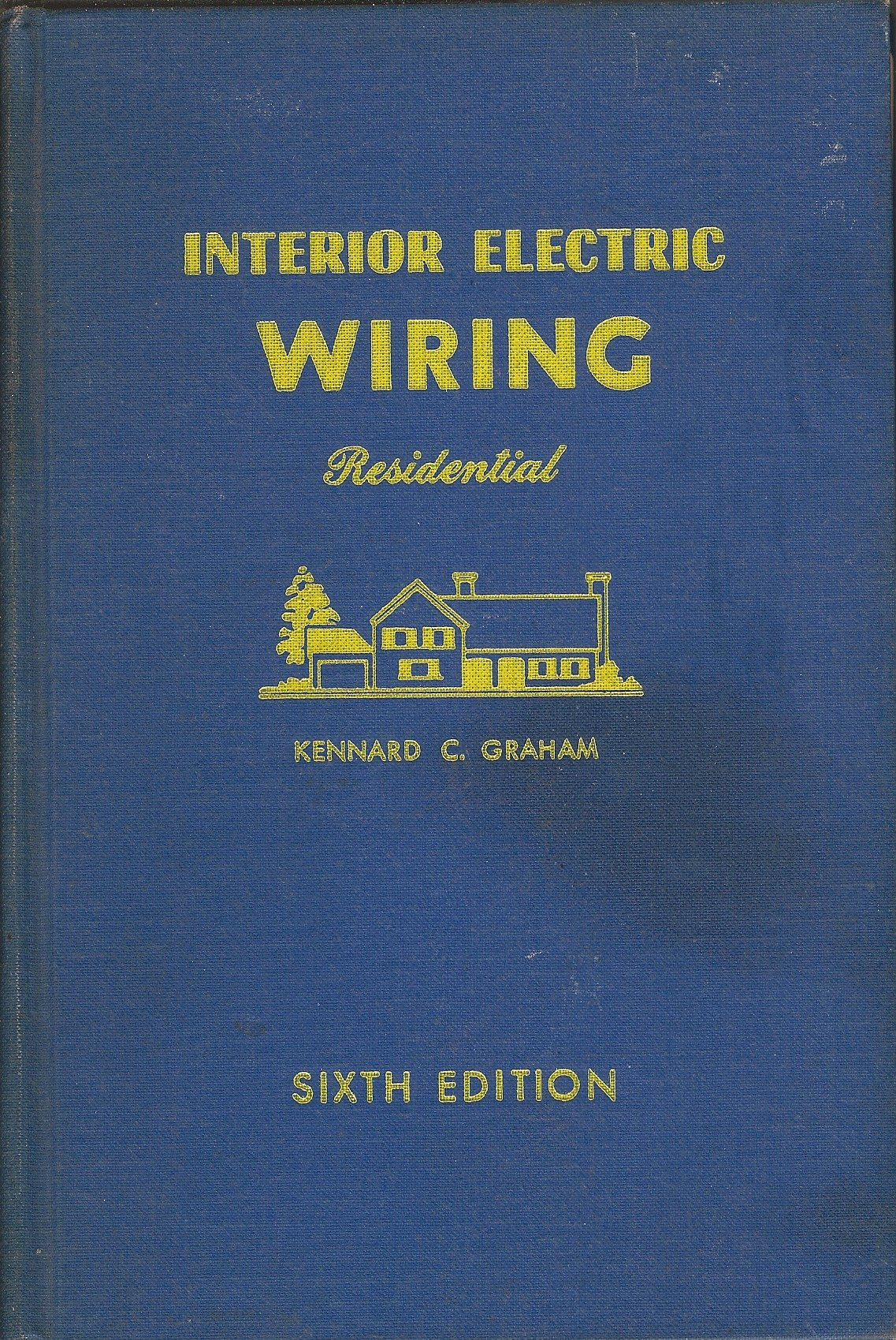 Interior Electric Wiring And Estimating Residential Kennard C Electrical Book Graham Books