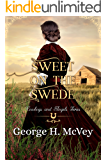 Sweet on the Swede: A Ladies of Celeste's House Book (Cowboys and Angels 22)