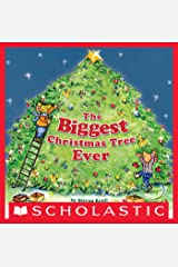 The Biggest Christmas Tree Ever Kindle Edition