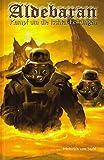 Aldebaran 3: Kampf um die Ischtar-Festungen