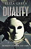 Duality: A Sci-Fi Thriller