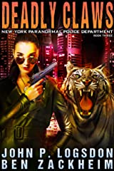Deadly Claws (New York Paranormal Police Department Book 3) Kindle Edition