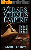 Verses Versus Empire: III – The Trump Era