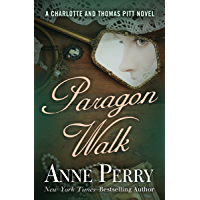 Paragon Walk (Charlotte and Thomas Pitt Series Book 3)