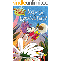Loxy the Lopsided Fairy (Fairy Forest Book 3)