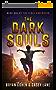 The Dark Souls (The Viral Superhero Series Book 1) (English Edition)