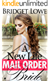 Mail Order Bride: A New Life