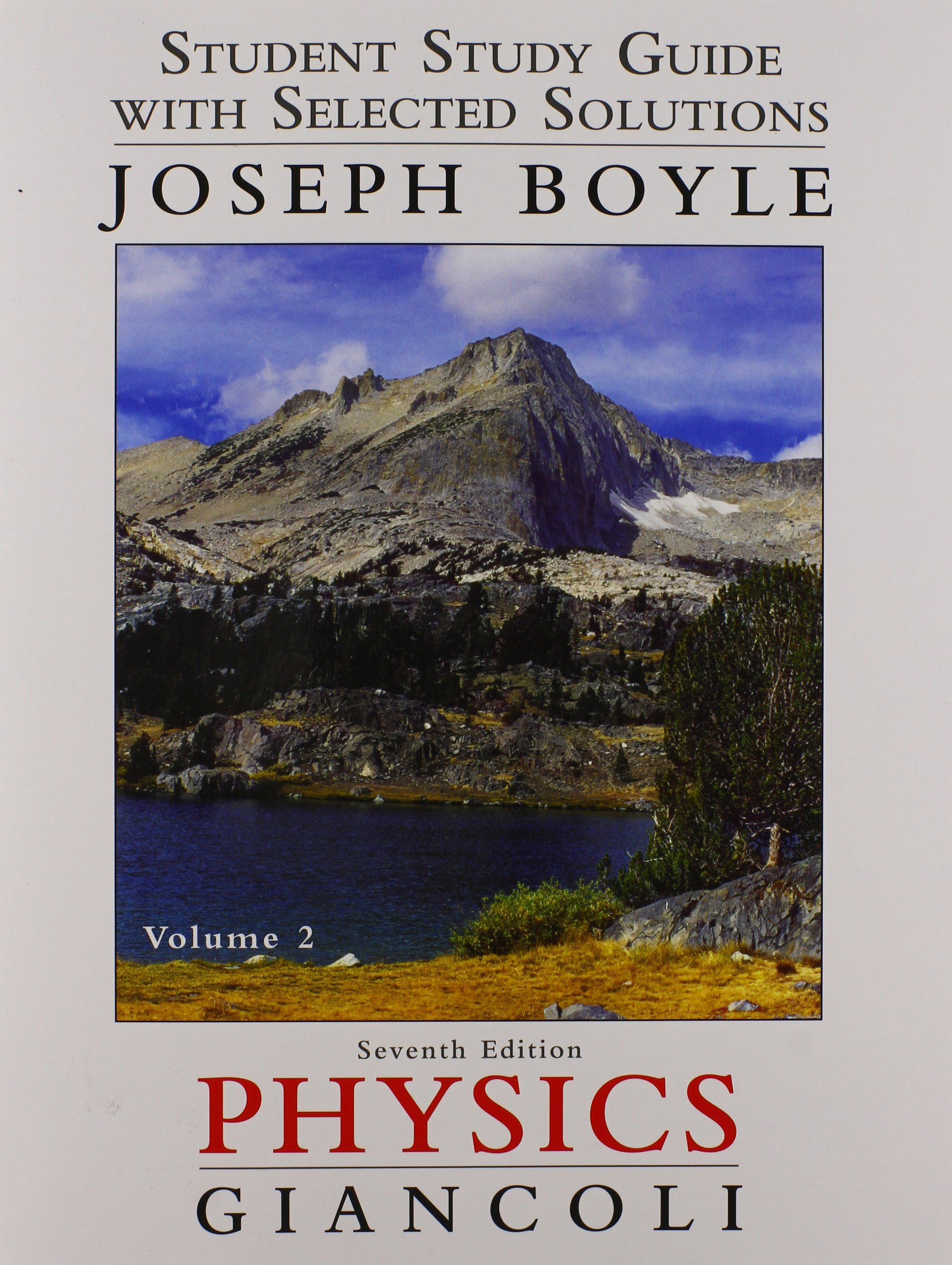Student Study Guide & Selected Solutions Manual for Physics: Principles  with Applications Volume 2: Douglas C. Giancoli, Joe Boyle: 9780321768087:  Books ...