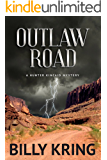 Outlaw Road (A Hunter Kincaid Series Book 2)