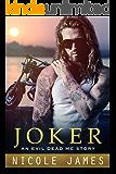 JOKER: An Evil Dead MC Story (The Evil Dead MC Series Book 9)