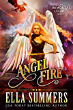 Angel Fire (Immortal Legacy Book 1) (English Edition)