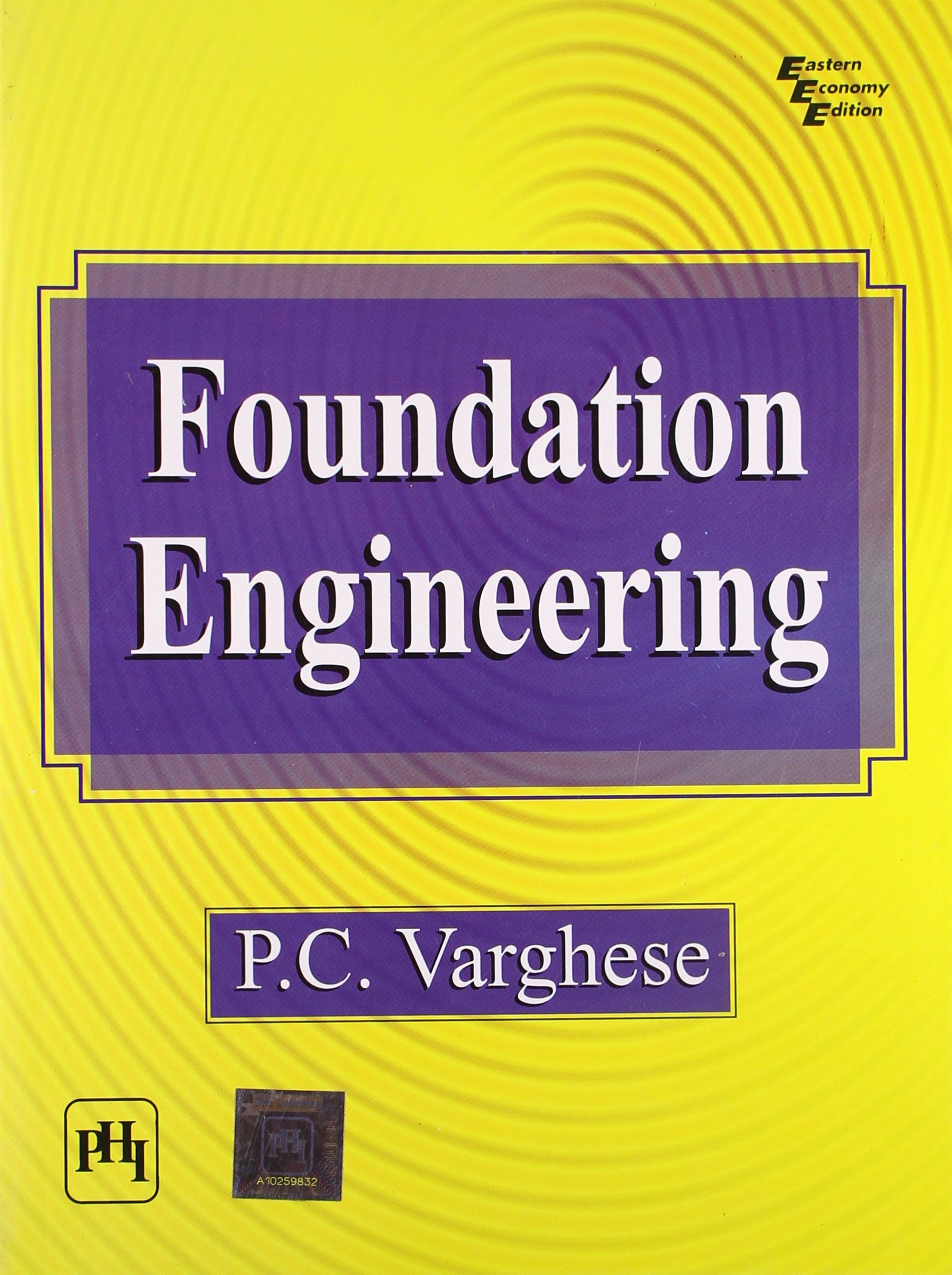 Buy Foundation Engineering Book Online at Low Prices in