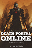 Death Portal Online (A LitRPG Classic in the Making!)