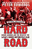 Hard Road: Bernie Guindon and the Reign of the Satan's Choice Motorcycle Club